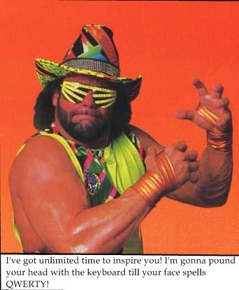 In memory of the late Great Macho Man Randy Savage RIP